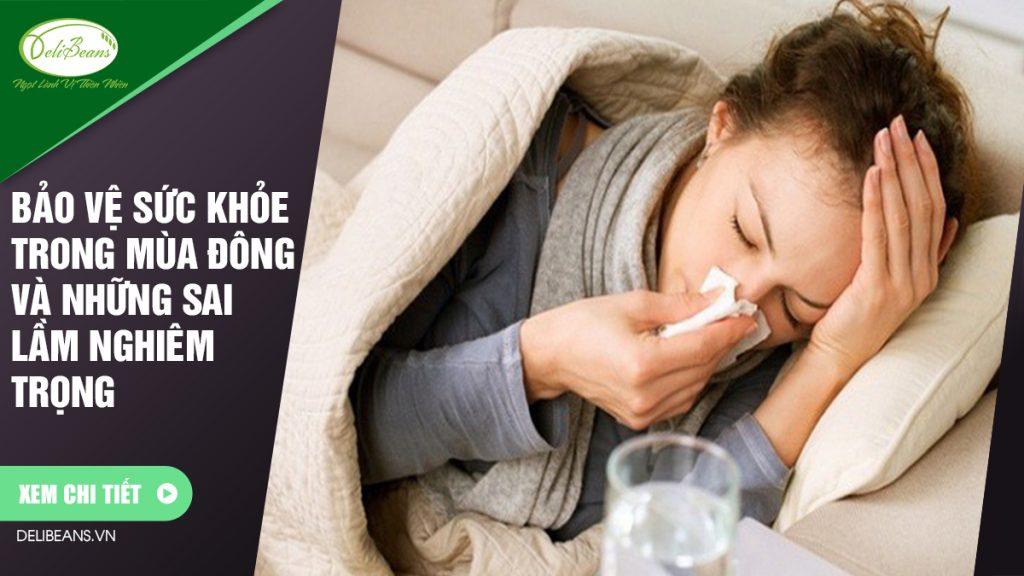 Bảo vệ sức khỏe trong mùa đông và những sai lầm nghiêm trọng