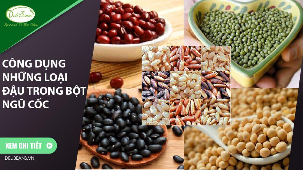 Công dụng những loại đậu trong bột ngũ cốc