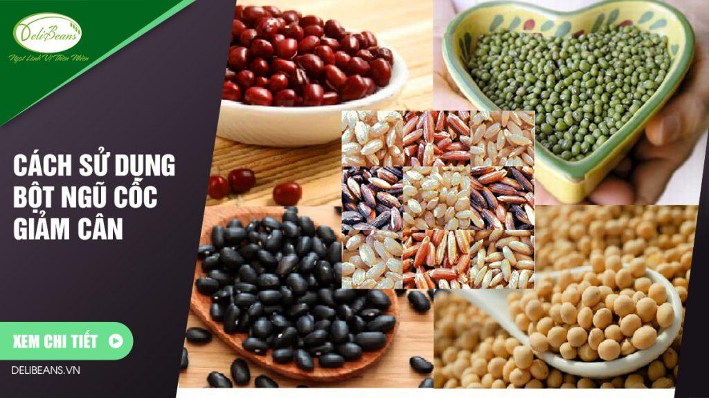 Cách sử dụng bột ngũ cốc giảm cân