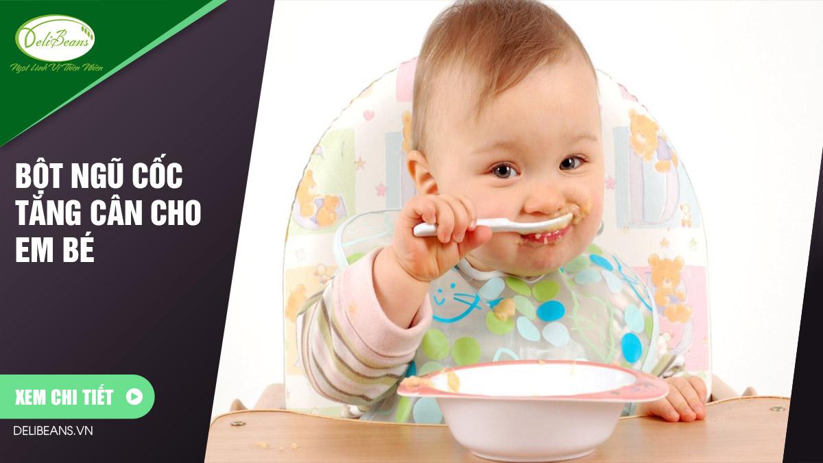 Bột ngũ cốc tăng cân cho em bé