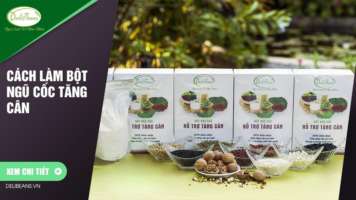 Cách làm bột ngũ cốc tăng cân