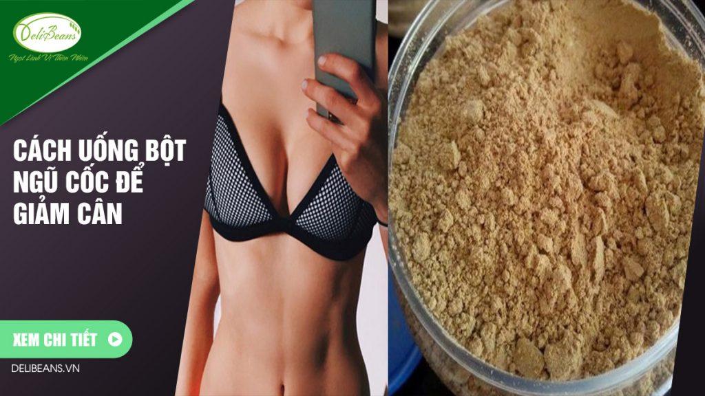 Cách uống bột ngũ cốc để giảm cân