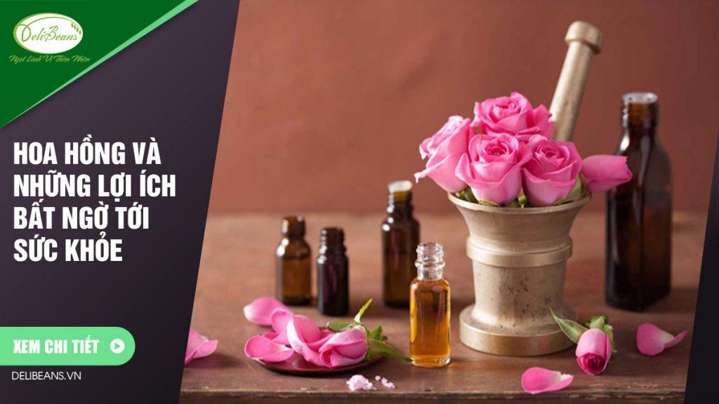 Hoa hồng và những lợi ích bất ngờ tới sức khỏe