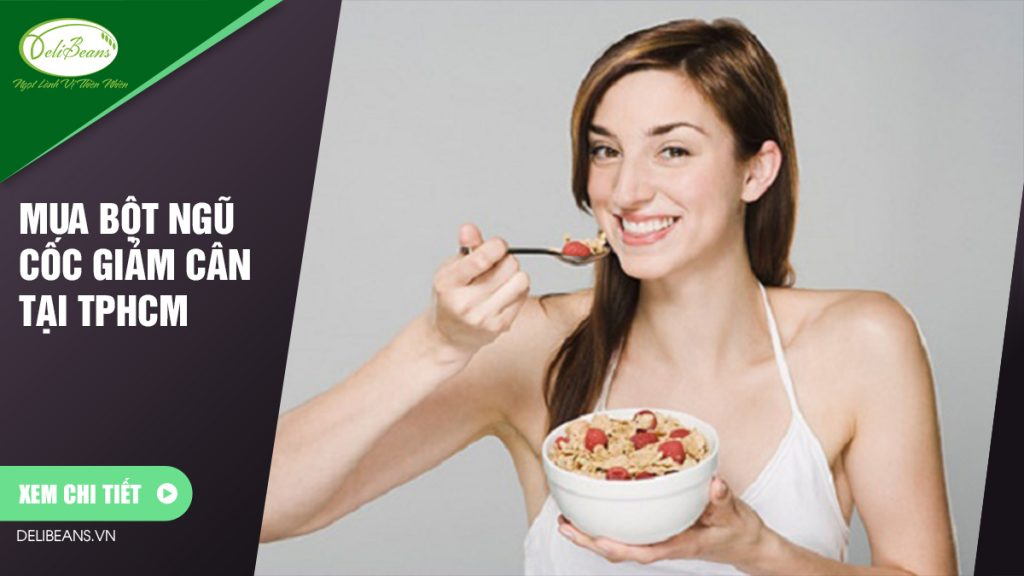 Mua bột ngũ cốc giảm cân tại TPHCM