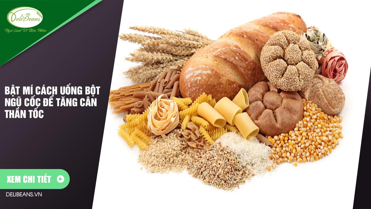 Bật mí cách uống bột ngũ cốc để tăng cân thần tốc