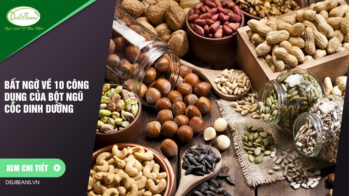 Bất ngờ về 10 công dụng của bột ngũ cốc dinh dưỡng