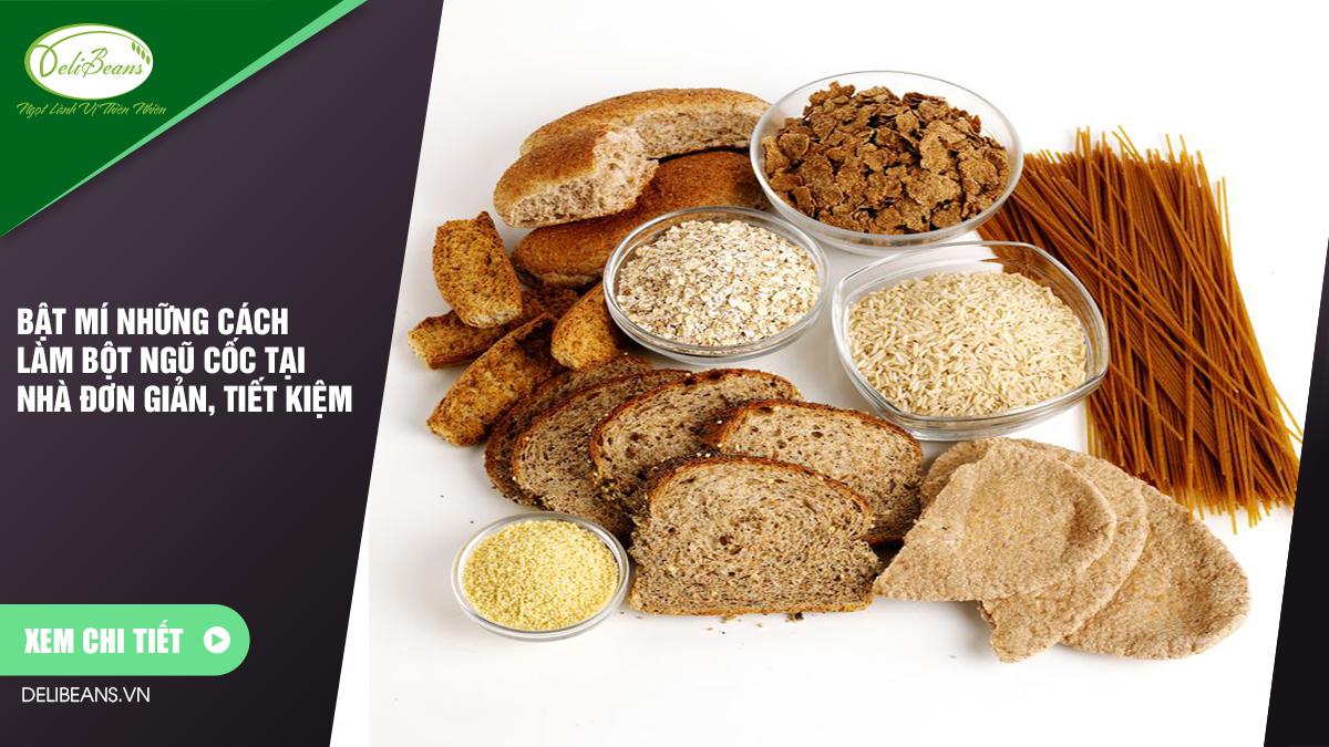 Bật mí những cách làm bột ngũ cốc tại nhà đơn giản, tiết kiệm