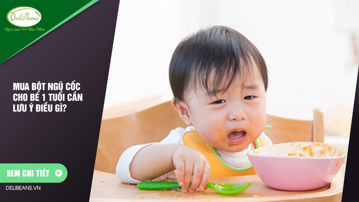 Mua bột ngũ cốc cho bé 1 tuổi cần lưu ý điều gì? 8 - Deli Beans